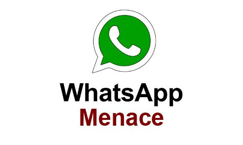 WhatsApp Menace